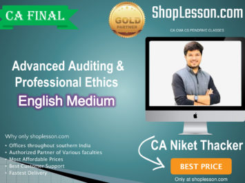 CA Final Advanced Auditing & Professional Ethics for For May & November 2020 By CA Niket Thacker (New Syllabus)