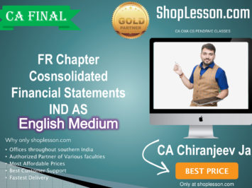 CA Final FR Chapter Cosnsolidated Financial Statement IND AS In English Full Course : Video Lecture + Study Material By CA Chiranjeevi Jain (For Nov. 2020 & Onwards)