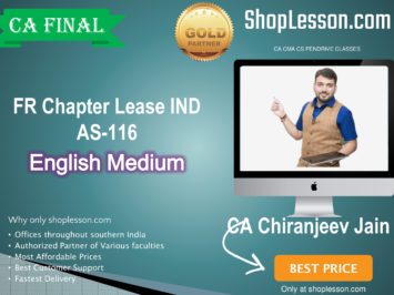 CA Final FR Chapter Lease IND AS-116 In English Full Course : Video Lecture + Study Material By CA Chiranjeev Jain (For Nov. 2020 & Onwards)