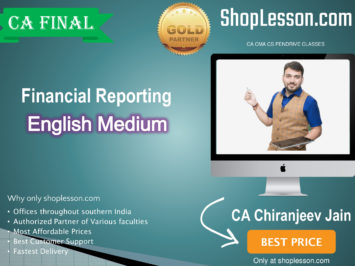 CA Final Financial Reporting (2.5 Views) In English Full Course : Video Lecture + Study Material By CA Chiranjeev Jain (For Nov. 2020 & Onwards)