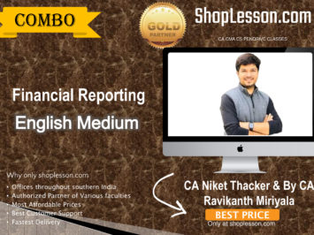CA Final Financial Reporting In English Full Course : Video Lecture + Study Material By CA Niket Thacker & By CA Ravikanth Miriyala (For Nov. 2020 & Onwards)