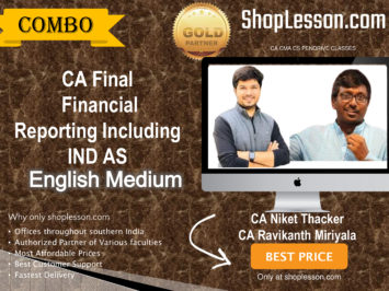 CA Final Financial Reporting Including IND AS For May & November 2020 By CA Niket Thacker & By CA Ravikanth Miriyala
