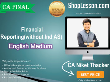 CA Final Financial Reporting (without Ind AS) for November 2020 & For May 2021 By CA Niket Thacker (New Syllabus)