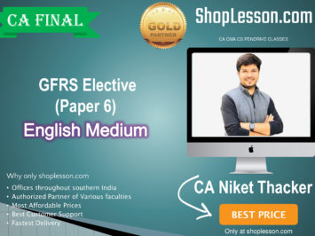 CA Final GFRS ( Elective Paper 6) for For May & November 2020 By CA Niket Thacker