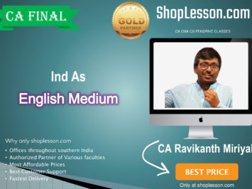 CA Final Ind As In English : Video Lecture + Study Material By CA Ravikanth Miriyala (For Nov. 2020 & Onwards)