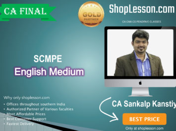 CA Final SCMPE Regular Course In English New Syllabus : Video Lecture + Study Material By CA Sankalp Kanstiya (For Nov. 2020 To Nov. 2021 & Onwards)
