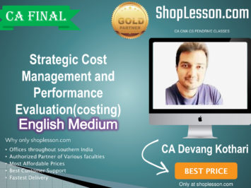 CA Final Strategic Cost Management and Performance Evaluation (costing)May & November 2020 By CA Devang Kothari