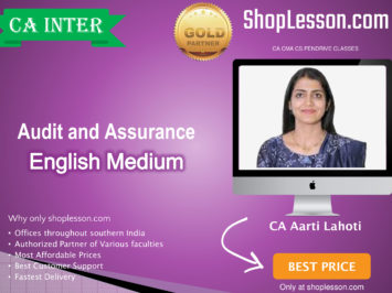 CA Inter Audit And Assurance In English Regular Course : Video Lecture + Study Material By CA Aarti Lahoti (For For May 2020 & Nov. 2020)